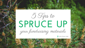 5 tips to spruce up your fundraising materials